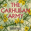 The Carhullan Army Audiobook by Sarah Hall Narrated by Penelope Rawlins