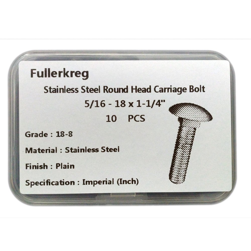 FullerKreg 5/16-18 x 3/4'' Carriage Bolts, Round Head, Square Shoulder, Stainless Steel 18-8, Full Thread, Plain Finish, Quantity 15
