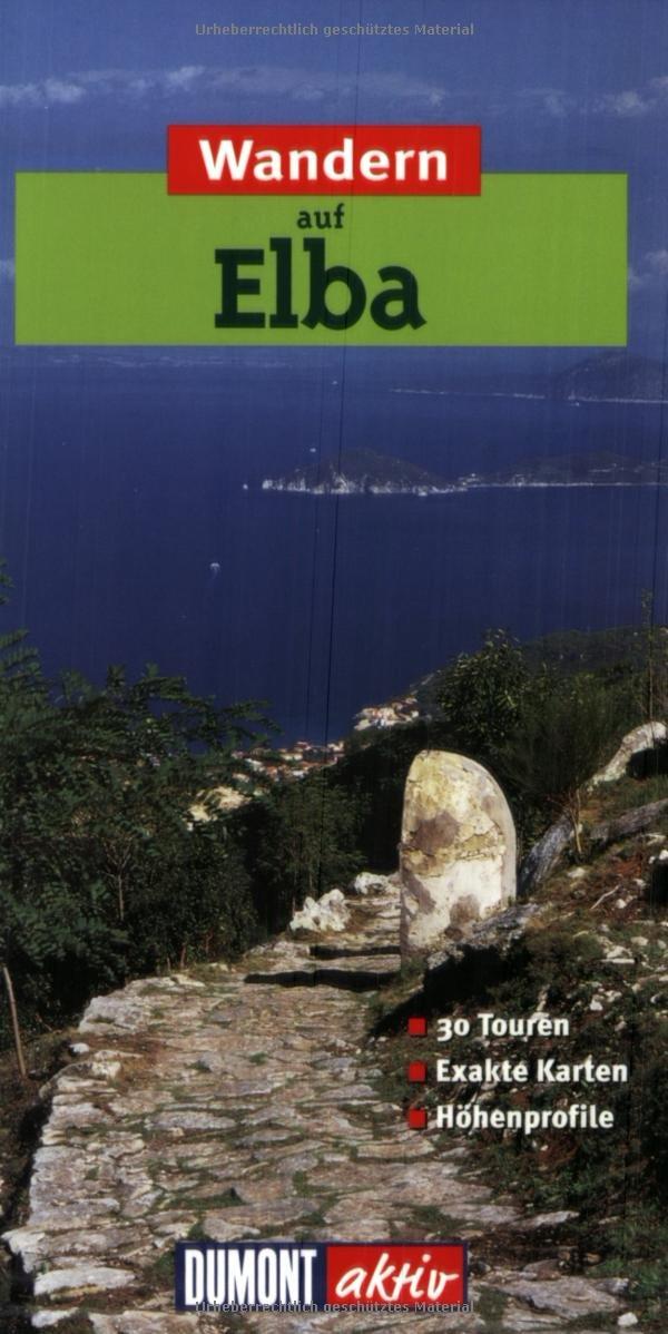 Wandern auf Elba: 35 Wanderungen mit Karten und Höhenprofilen