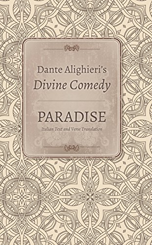 Dante Alighieri's Divine Comedy, Volume 5 and Volume 6: Paradise: Italian Text with Verse Translation and Paradise: Notes and Commentary (Indiana Masterpiece Editions)
