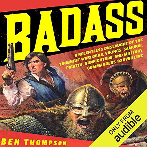 Badass by Audible Studios