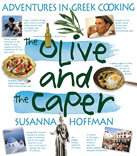 The Olive and the Caper: Adventures in Greek Cooking by Susanna Hoffman