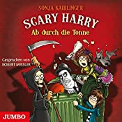 Ab durch die Tonne (Scary Harry 5) | Sonja Kaiblinger