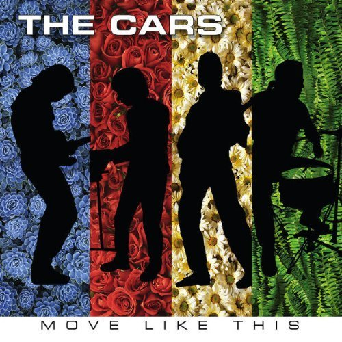 Move Like This By The Cars 2011 Audio Cd Amazon Com Music