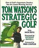 Tom Watson's Strategic Golf