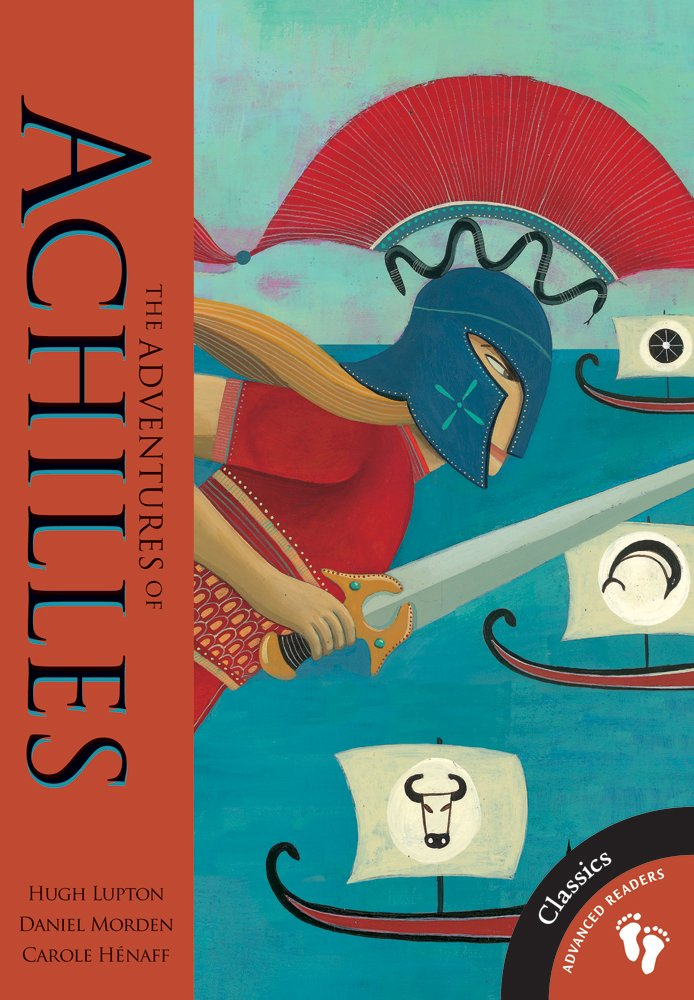 Adventures of Achilles (Advanced Readers: Classics)