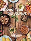 Blood Type Diet Journal: Eat Right for  Your Blood Type