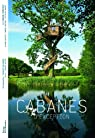 Cabanes d'exception par Laurens