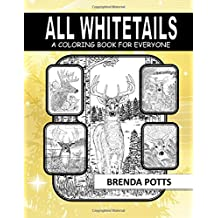 All Whitetails: A Coloring Book for Everyone