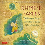 img - for Chinese Fables: The Dragon Slayer and Other Timeless Tales of Wisdom book / textbook / text book