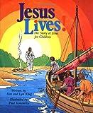 Jesus Lives!, Ron Klug and Lyn Klug, 080661952X