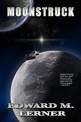 Moonstruck Kindle Edition