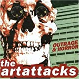 Outrage and Horror by The Art Attacks