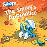 The Smurf's Apprentice (Smurfs Classic)