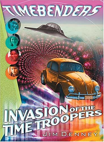 Download Invasion of the Time Troopers (TIMEBENDERS) ebook
