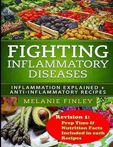 Fighting Inflammatory Diseases: Inflammation Explained + Anti-Inflammatory Recipes pdf epub