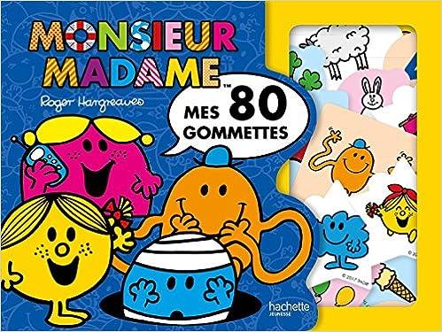 Amazon Fr Monsieur Madame Mes 80 Gommettes Hachette