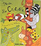img - for Please, Mr. Crocodile (Activity Books) book / textbook / text book