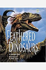 Feathered Dinosaurs Hardcover