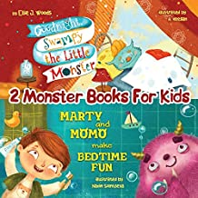 """2 Monster Books for Kids: (Monster Books for Kids Collection; Including """"Goodnight, Swampy the Little Monster"""" & """"Marty and Momo Make Bedtime Fun"""")"""
