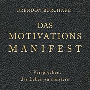 Das MotivationsManifest Hörbuch
