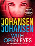 With Open Eyes: An Original Short Story (Kendra Michaels)