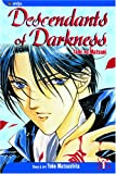 Descendants of Darkness: Yami no Matsuei, Vol. 1