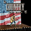 Country Audiobook by Jeff Mann Narrated by Randal Schaffer
