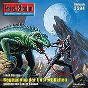Begegnung der Unsterblichen (Perry Rhodan 2594) | Frank Borsch