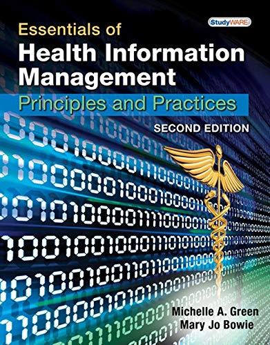 Essentials of Health Information Management: Principles and Practices, 2nd Edition -  Michelle A. Green, Paperback