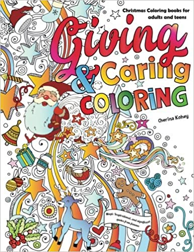 christmas coloring books for adults and teens giving caring and coloring magic inspirational and significant quotes from famous adult coloring books
