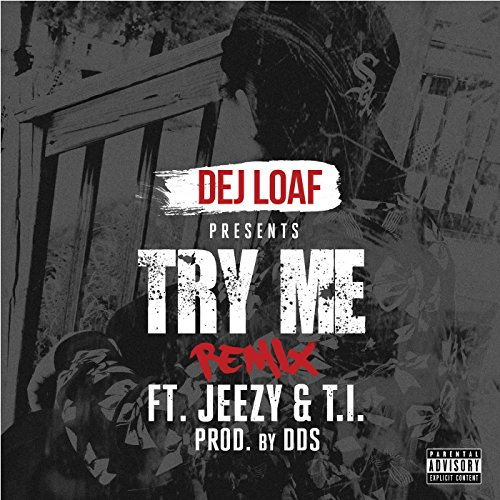 Try Me Remix [Explicit]
