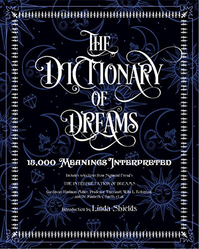 The Thesaurus of Dreams: Every Meaning Interpreted