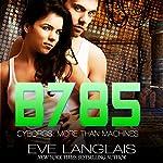 B785: Futuristic Romance: Cyborgs: More Than Machines, Volume 3   Eve Langlais