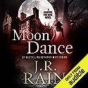 Moon Dance: Vampire for Hire, Book 1 Hörbuch von J. R. Rain Gesprochen von: Dina Pearlman