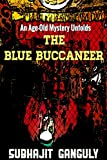 The Blue Buccaneer: An Age-old Mystery Unfolds