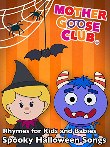 Rhymes for Kids and Babies - Spooky Halloween Songs - Mother Goose Club -