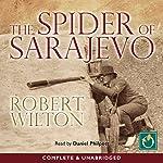 The Spider of Sarajevo | Robert Wilton