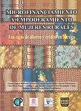 Microfinanciamiento y Empoderamiento de Mujeres Rurales, Emma Zapata Martelo, 970722102X