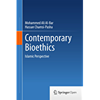 Contemporary Bioethics: Islamic Perspective (English Edition)