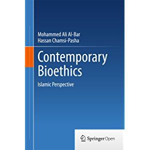 Contemporary Bioethics: Islamic Perspective