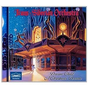 trans-siberian orchestra - Dream Child a Christmas Dream - Amazon.com Music