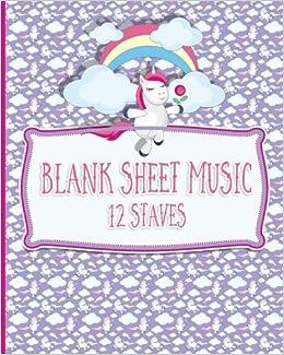 Blank Sheet Music - 12 Staves: Manuscript Paper / Blank