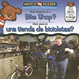 What Happens at a Bike Shop?/Que Pasa en una Tienda de Bicicletas?, Kathleen Pohl, 0836873866