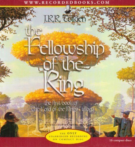 The Fellowship of the Ring (The Lord of the Rings, Book 1) by J.R.R. Tolkien, Rob Inglis (2001) Audio CD
