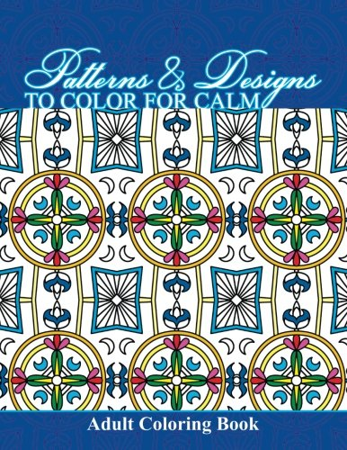 Download patterns designs to color for calm adult coloring book download patterns designs to color for calm adult coloring book beautiful patterns designs adult coloring books book pdf audio id2yji6te fandeluxe Image collections