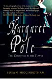 Margaret Pole: The Countess in the Tower