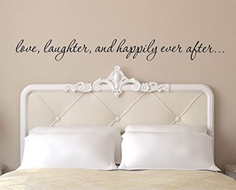 Love Laughter And Happily Ever After Inspirational Vinyl Wall Amazing 4 H Quotes
