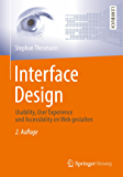Interface Design: Usability, User Experience und Accessibility im Web gestalten