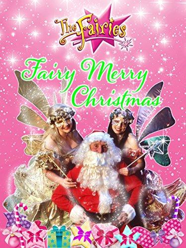 The Fairies - Fairy Merry Christmas -